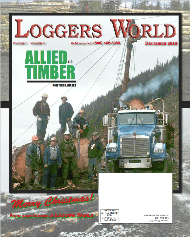 Loggers World December 2016 - Loggers World LLC